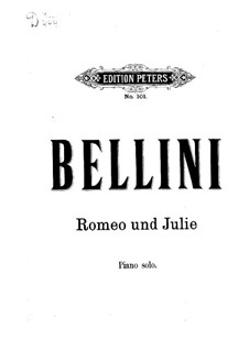I Capuleti e I Montecchi (The Capulets and The Montagues): partitura para piano by Vincenzo Bellini