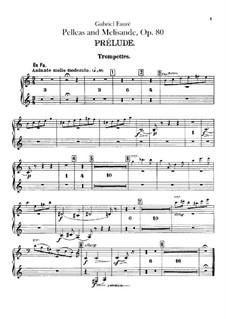 Pelléas et Mélisande, Op.80: parte trompeta by Gabriel Fauré