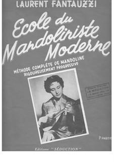 Ecole du Mandoliniste Moderne: Part 1 by Laurent Fantauzzi