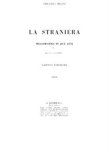 La straniera (The Stranger Woman) : ato I by Vincenzo Bellini