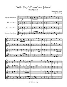 Guide Me, O Thou Great Jehovah: para quarteto de saxofone by John Hughes