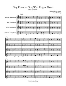 Sing Praise to God, Who Reigns Above: para quarteto de saxofone by Unknown (works before 1850)