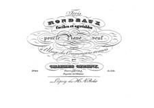 Trois rondeaux: Para Piano by Carl Czerny