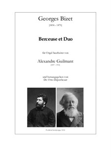 Berceuse et Duo: Berceuse et Duo by Georges Bizet