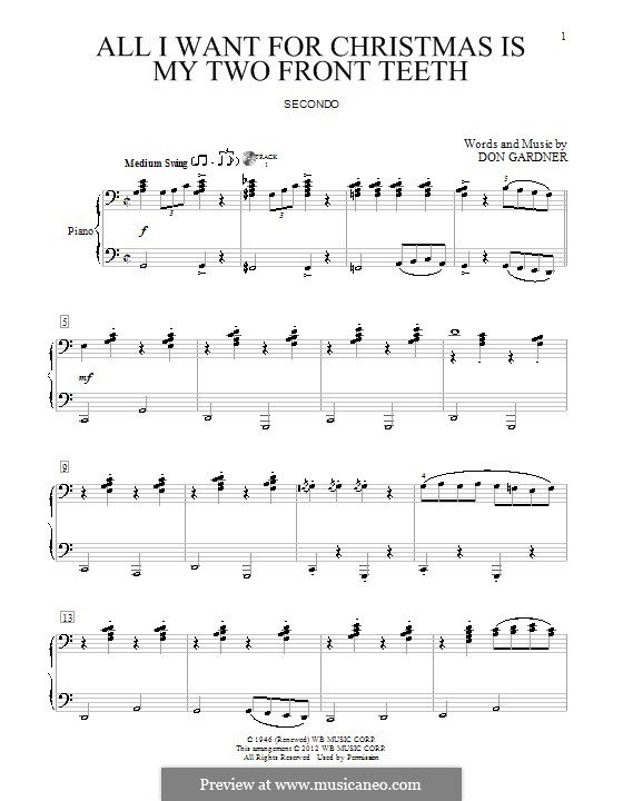 All I Want for Christmas Is My Two Front Teeth: para piano de quadro mãos by Don Gardner