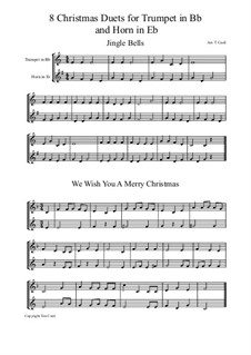 Eight Chrismas Duos or Trios: Duos for trumpet and horn in Eb by Felix Mendelssohn-Bartholdy, Franz Xaver Gruber, Lewis Henry Redner, James Lord Pierpont, Unknown (works before 1850)