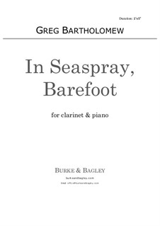 In Seaspray, Barefoot: para clarinete e piano by Greg Bartholomew