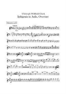 Iphigenia in Aulis, Wq.40: abertura - parte clarinetes by Christoph Willibald Gluck