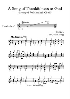 A Song of Thankfulness to God (Father, We Thank Thee): For handbell choir by Johann Sebastian Bach