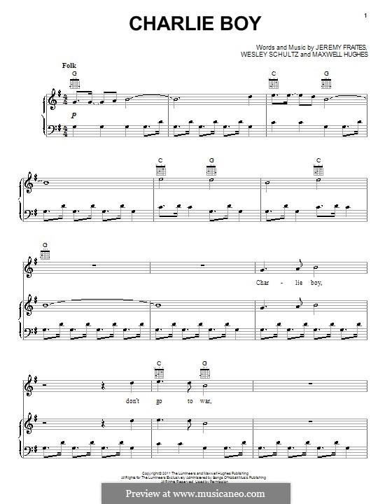 Charlie Boy (The Lumineers): Para vocais e piano (ou Guitarra) by Jeremy Fraites, Wesley Schultz, Maxwell Hughes