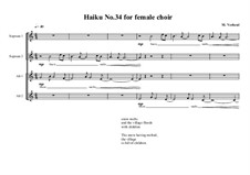 Haiku No.34 for female choir, MVWV 455: Haiku No.34 for female choir by Maurice Verheul