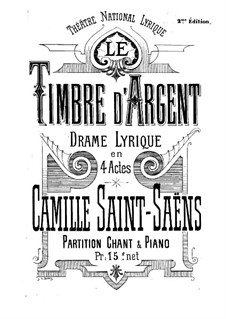 Le timbre d'argent (The Silver Bell): Partitura Piano-vocal by Camille Saint-Saëns