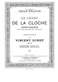 Le chant de la cloche, Op.18: prólogo by Vincent d' Indy