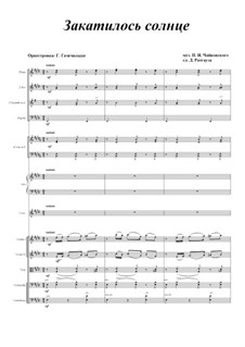 Six Romances, TH 109 Op.73: No.4 The Sun Has Set, for voice and orchestra by Pyotr Tchaikovsky