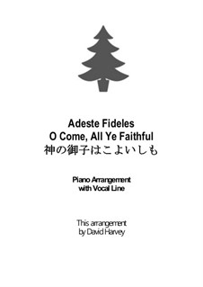 O Come All Ye Faithful: Para vocais e piano by John Francis Wade