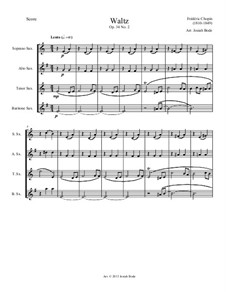 Waltzes, Op.34: No.2, for four saxophones by Frédéric Chopin