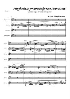 Polyphonic Improvisation for Four Instruments: Polyphonic Improvisation for Four Instruments by Arthur Orenburgsky