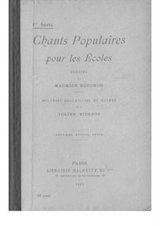 Chants Populaires pour les Écoles - 1re Série: Chants Populaires pour les Écoles - 1re Série by folklore