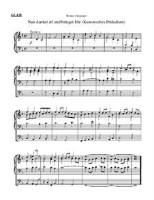Nun danket all und bringet Ehr (Kanonisches Präludium): Nun danket all und bringet Ehr (Kanonisches Präludium) by Roman Jungegger