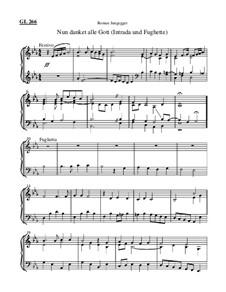 Nun danket alle Gott (Intrada und Fughette): Nun danket alle Gott (Intrada und Fughette) by Roman Jungegger