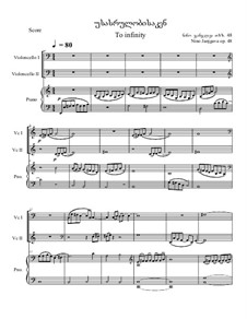 To infinity, Op.48: For two cellos and piano by Nino Janjgava