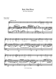 Red, Red Rose (for tenor and piano): Red, Red Rose (for tenor and piano) by Jordan Grigg