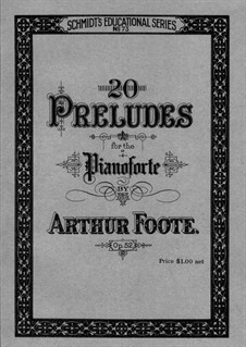 Twenty Preludes for Piano, Op.52: set completo by Arthur Foote