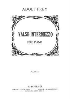 Valse-Intermezzo: Valse-Intermezzo by Adolf Frey