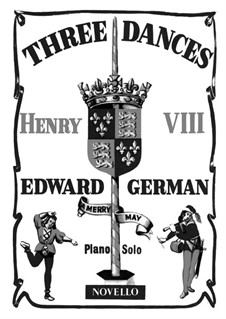 Henry VIII: Complete set, for piano by Edward German