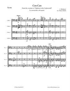 Can-Can: For intermediate cello quartet (four cellos) by Jacques Offenbach