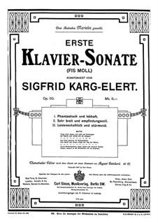 Sonata for Piano No.1 in F Sharp Minor, Op.50: Sonata for Piano No.1 in F Sharp Minor by Sigfrid Karg-Elert
