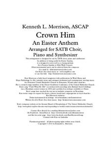 Crown Him: Crown Him by George Job Elvey, Ken Morrison