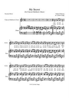 My Secret (for Unison Children's Choir): My Secret (for Unison Children's Choir) by folklore