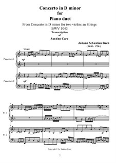 Double Concerto for Two Violins, Strings and Basso Continuo in D Minor, BWV 1043: Movement I. Transcriptions for piano duet by Johann Sebastian Bach