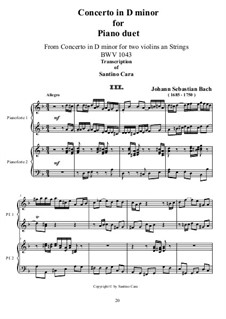 Double Concerto for Two Violins, Strings and Basso Continuo in D Minor, BWV 1043: Movement III. Transcriptions for piano duet by Johann Sebastian Bach