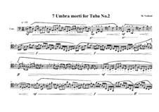 7 Umbra morti for Tuba: No.2, MVWV 554 by Maurice Verheul