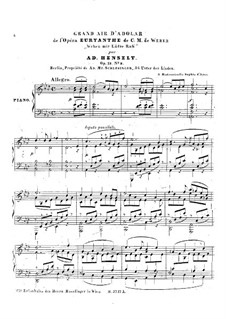 Arrangements of Numbers from Weber's Operas, Op.19: No.9 Adolar's Aria from 'Euryanthe' by C. M. Weber by Adolf von Henselt