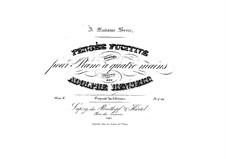 Pensée fugitive, Op.8: para piano de quadro mãos by Adolf von Henselt