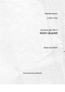 Six Concertos, Op.2: Concerto No.3. Version for four violins (in E minor) by Charles Avison
