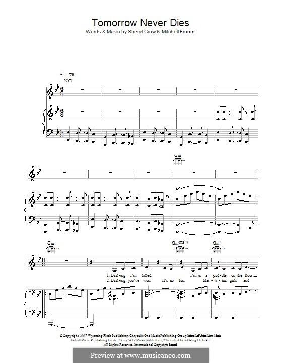Tomorrow Never Dies (Sheryl Crow): Para vocais e piano (ou Guitarra) by Mitchell Froom, Sheryl Crow