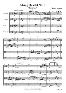 String Quartet No.6 'Lochrian', B115: String Quartet No.6 'Lochrian' by Colin Bayliss