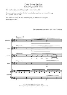 Dors, mon enfant (Sleep, My Child), WWV 53: For four voices by Richard Wagner