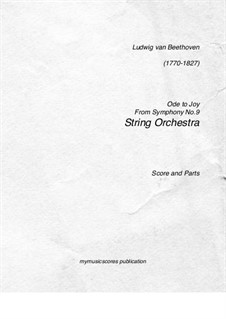 Ode to Joy: Version for string orchestra by Ludwig van Beethoven
