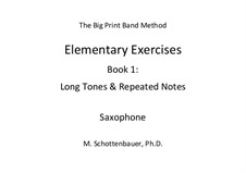 Elementary Exercises. Book I: Saxofone by Michele Schottenbauer
