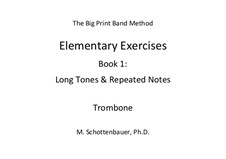 Elementary Exercises. Book I: Trombone by Michele Schottenbauer