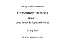 Elementary Exercises. Book I: String bass by Michele Schottenbauer