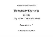 Elementary Exercises. Book I: Recorders in F by Michele Schottenbauer