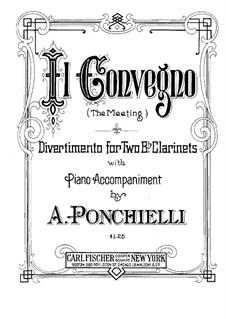 Il Convegno (The Meeting). Divertimento for Two Clarinets with Piano: partitura completa by Amilcare Ponchielli