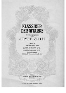 Klassiker der Gitarre herausgegeben von Juseph Zuth, Heft I: Klassiker der Gitarre herausgegeben von Juseph Zuth, Heft I by Luigi Legnani, Mauro Giuliani