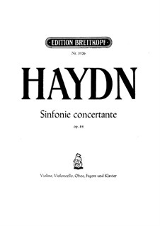 Sinfonia Concertante in B Flat Major, Op.84: For violin, cello, oboe, bassoon and piano by Joseph Haydn